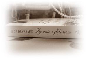 Życzenie z głębi serca- Jude Deveraux