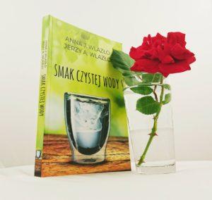 Smak czystej wody - J. Wlazło & A. Wlazło
